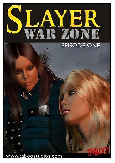 Slayer war zone episode 1